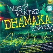 Most Wanted Dhamaka Remix