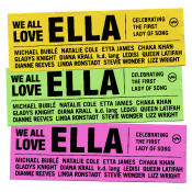 We All Love Ella Celebrating The First Lady Of Song